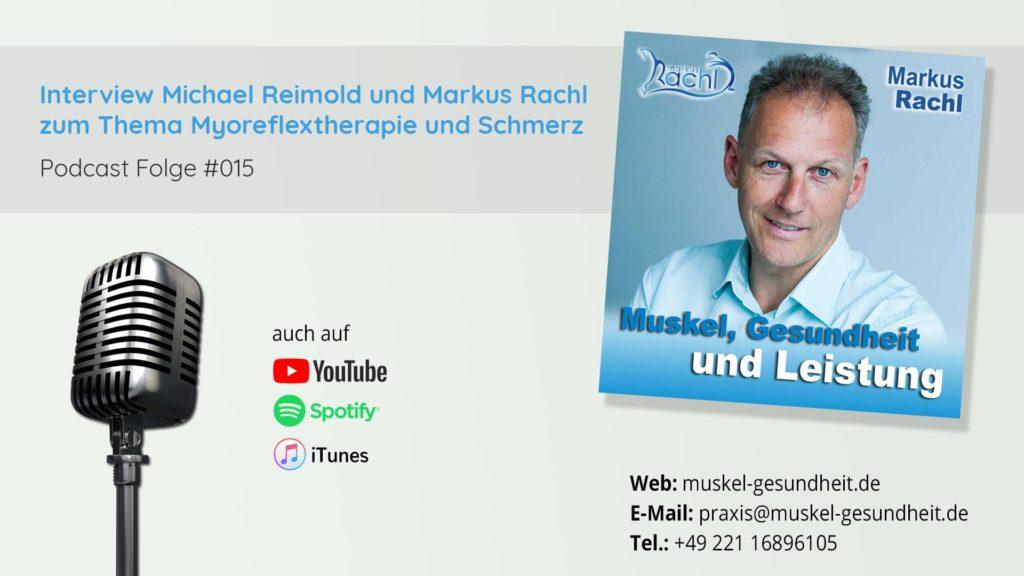 Interview Michael Reimold und Markus Rachl zum Thema Myoreflextherapie und Schmerz