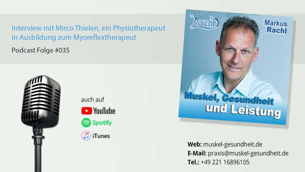 Interview mit Mirco Thielen, ein Physiotherapeut in Ausbildung zum Myoreflextherapeut